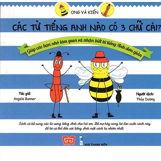 Ong Và Kiến – Các Từ Tiếng Anh Nào Có 3 Chữ Cái?