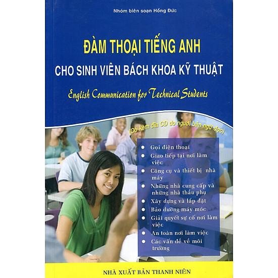 [Download sách] Đàm Thoại Tiếng Anh Cho Sinh Viên Bách Khoa Kỹ Thuật (Kèm CD)