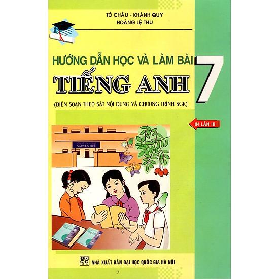 [Download Sách] Hướng Dẫn Học Và Làm Bài Tiếng Anh Lớp 7