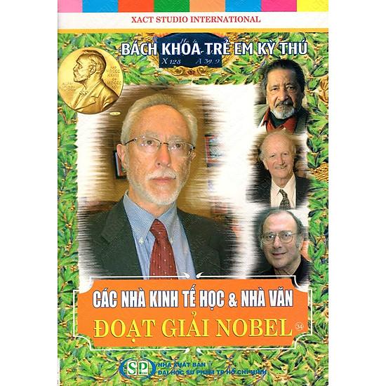 Bách Khoa Trẻ Em Kỳ Thú – Các Nhà Kinh Tế Học & Nhà Văn Đoạt Giải Noel (34)