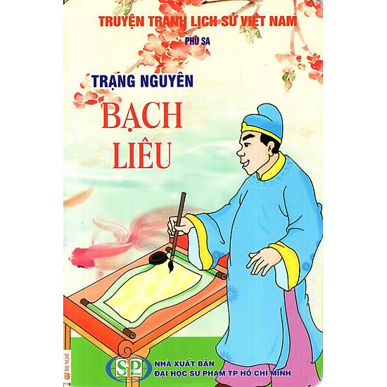 Truyện Tranh Lịch Sử Việt Nam - Trạng Nguyên Bạch Liêu