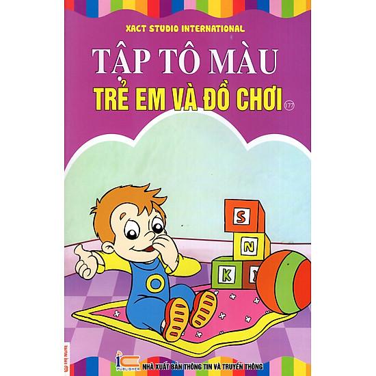 Tập Tô Màu: Trẻ Em Và Đồ Chơi (Tập 177)