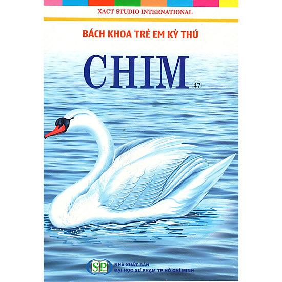 Bách Khoa Trẻ Em Kỳ Thú - Chim (47) - EBOOK/PDF/PRC/EPUB