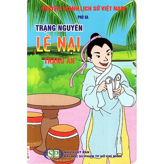 [Download Sách] Truyện Tranh Lịch Sử Việt Nam - Trạng Nguyên Lê Nại - Trạng Ăn