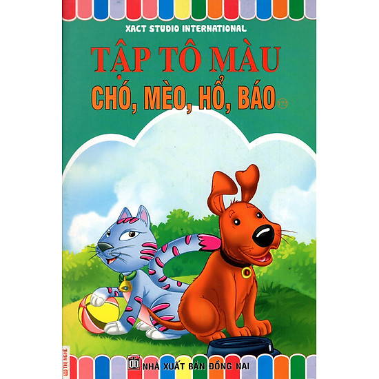 Tập Tô Màu: Chó, Mèo, Hổ, Báo (Tập 172)