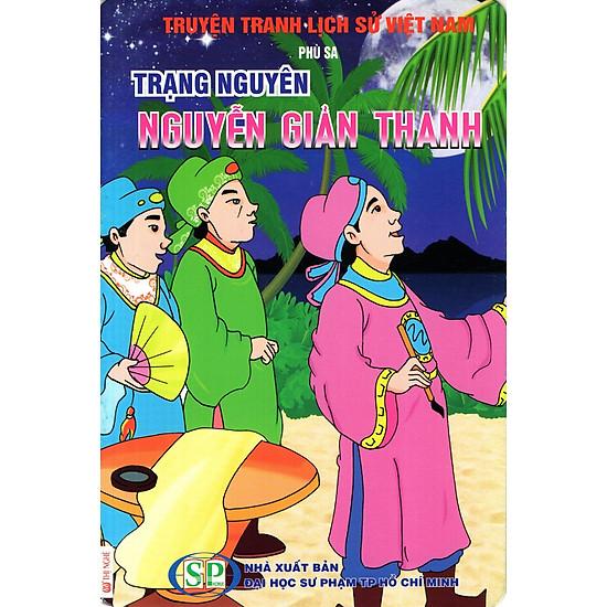 Truyện Tranh Lịch Sử Việt Nam – Trạng Nguyên Nguyễn Giản Thanh