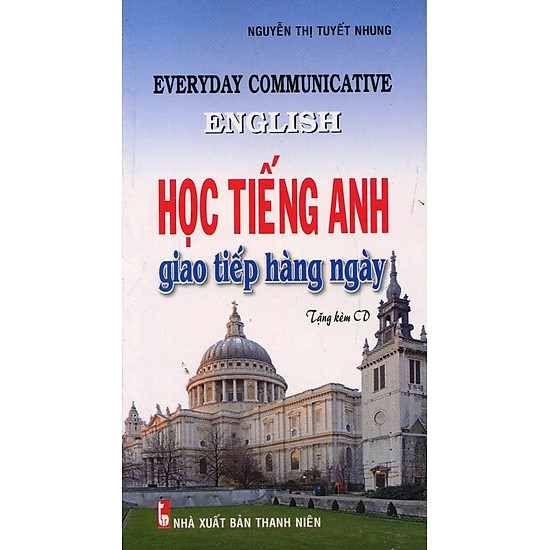 [Download sách] Học Tiếng Anh Giao Tiếp Hàng Ngày (Kèm CD)