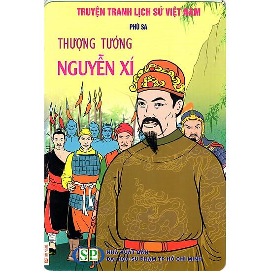 [Download Sách] Truyện Tranh Lịch Sử Việt Nam - Thượng Tướng Nguyễn Xí