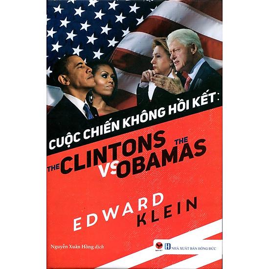 Cuộc Chiến Không Có Hồi Kết: The Clinton Vs Obama
