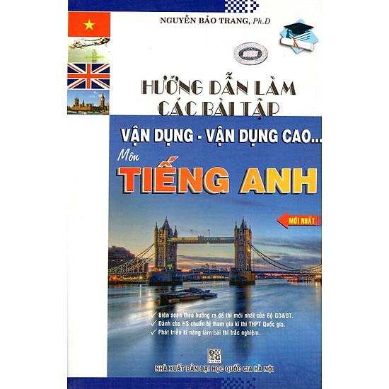 Hướng Dẫn Giải Các Dạng Bài Tập Vận Dụng Môn Tiếng Anh