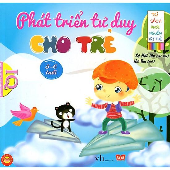 [Download sách] Tủ Sách Khơi Nguồn Trí Tuệ - Phát Triển Tư Duy Cho Trẻ 5 - 6 Tuổi