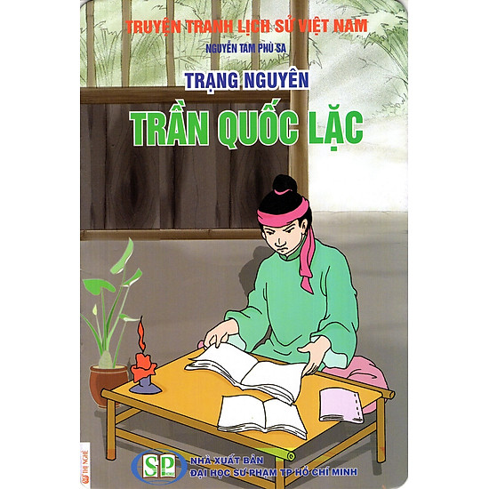 Truyện Tranh Lịch Sử Việt Nam - Trạng Nguyên Trần Quốc Lạc