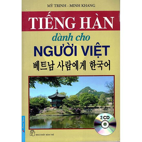 Tiếng Hàn Dành Cho Người Việt (Kèm 2CD) – Tái Bản