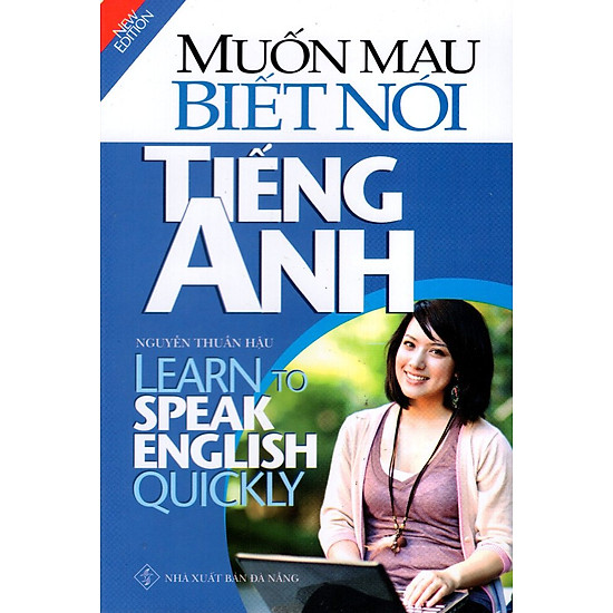 Muốn Mau Biết Nói Tiếng Anh