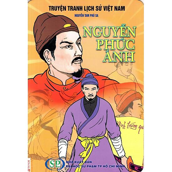 Truyện Tranh Lịch Sử Việt Nam – Nguyễn Phúc Ánh