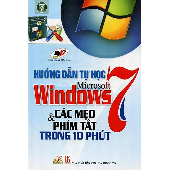 Hướng Dẫn Tự Học Microsoft Windows 7 - Các Mẹo & Phím Tắt Trong 10 Phút