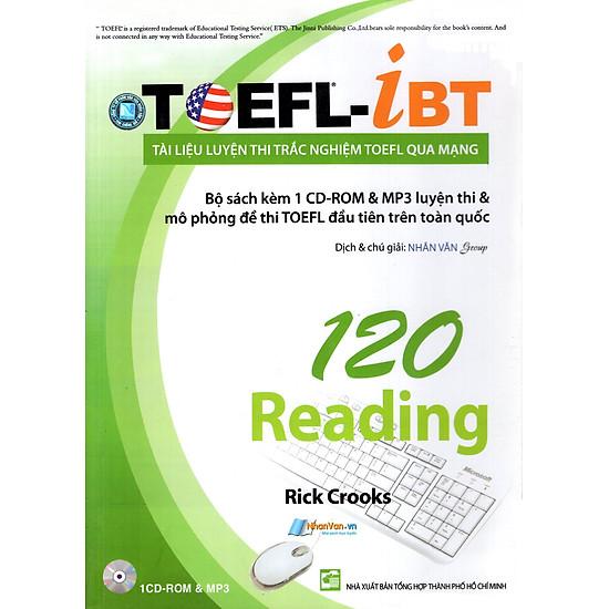 Tài Liệu Luyện Thi Trắc Nghiệm TOEFL Qua Mạng – 120 Reading (Kèm 1 CD)