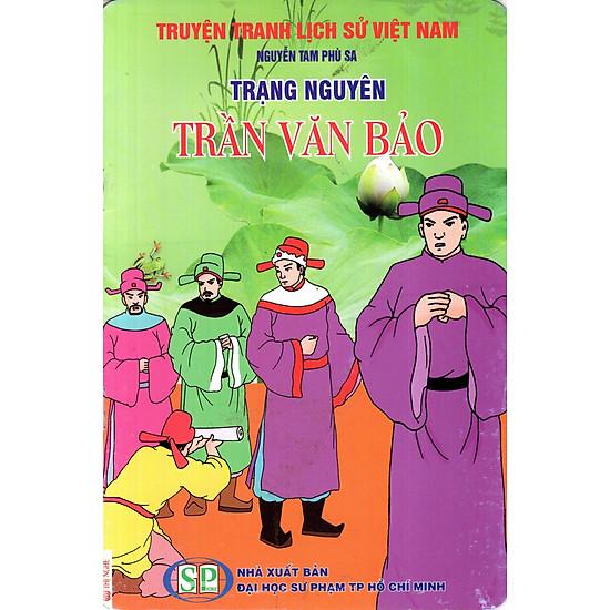 Truyện Tranh Lịch Sử Việt Nam – Trạng Nguyên Trần Văn Bảo