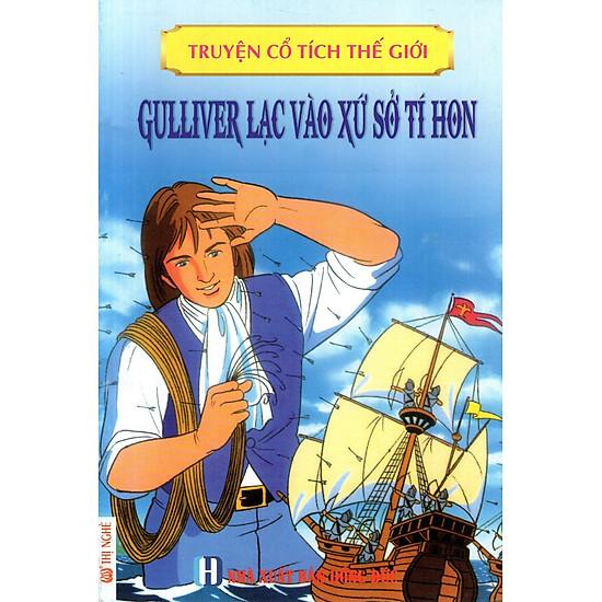 Truyện Cổ Tích Thế Giới - Gulliver Lạc Vào Xứ Sở Tí Hon