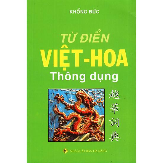 Từ Điển Việt – Hoa Thông Dụng (2016)