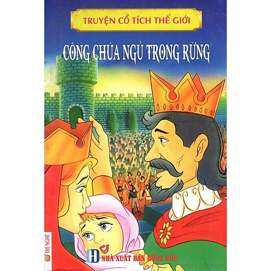 [Download Sách] Truyện Cổ Tích Thế Giới - Công Chúa Ngủ Trong Rừng
