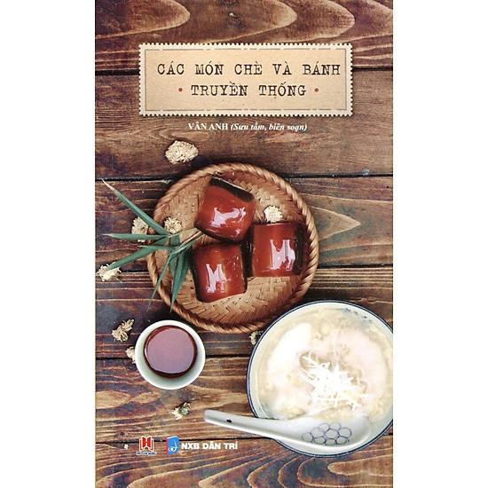 Các Món Chè Và Bánh Truyền Thống