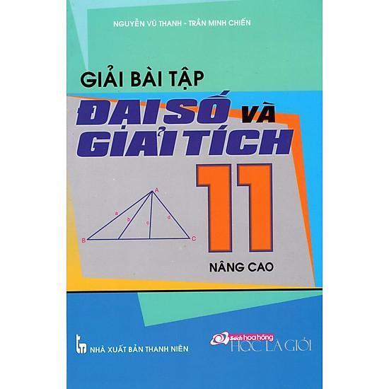 Giải Bài Tập Đại Số Và Giải Tích Lớp 11 (Nâng Cao)