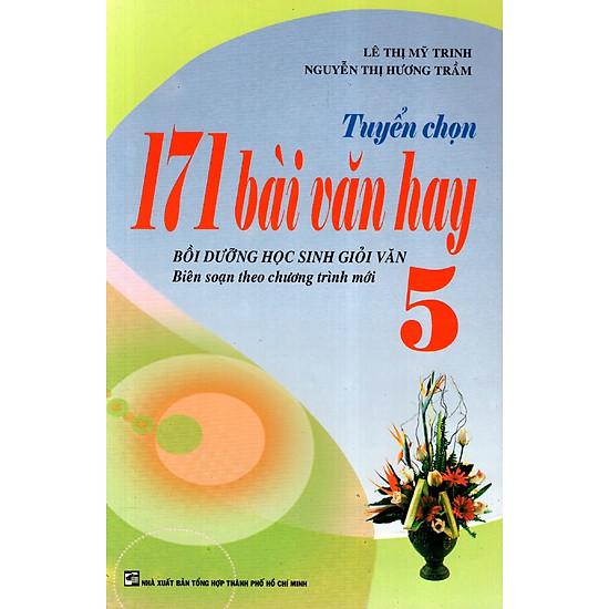 Tuyển Chọn 171 Bài Văn Hay Lớp 5