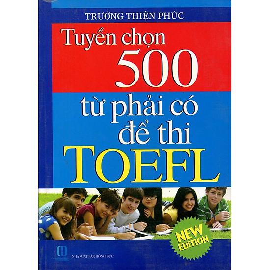 Tuyển Chọn 500 Từ Phải Có Để Thi TOEFL