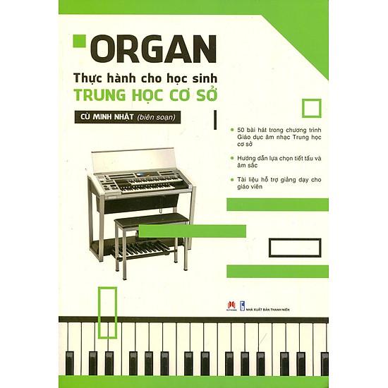 Organ Thực Hành Cho Học Sinh Trung Học Cơ Sở