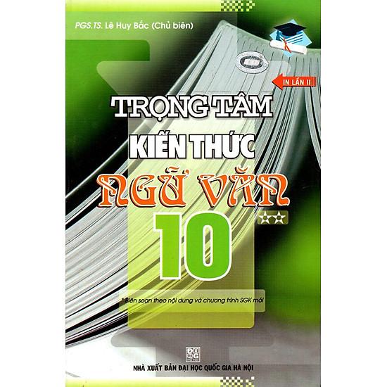 Download sách Trọng Tâm Kiến Thức Ngữ Văn Lớp 10 (Tập 2)