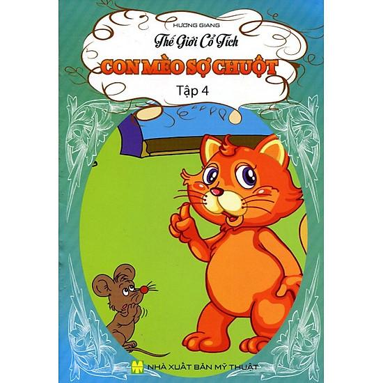 Thế Giới Cổ Tích - Con Mèo Sợ Chuột (Tập 4)