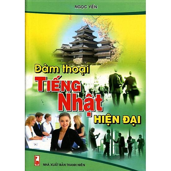 Đàm Thoại Tiếng Nhật Hiện Đại (Kèm CD)