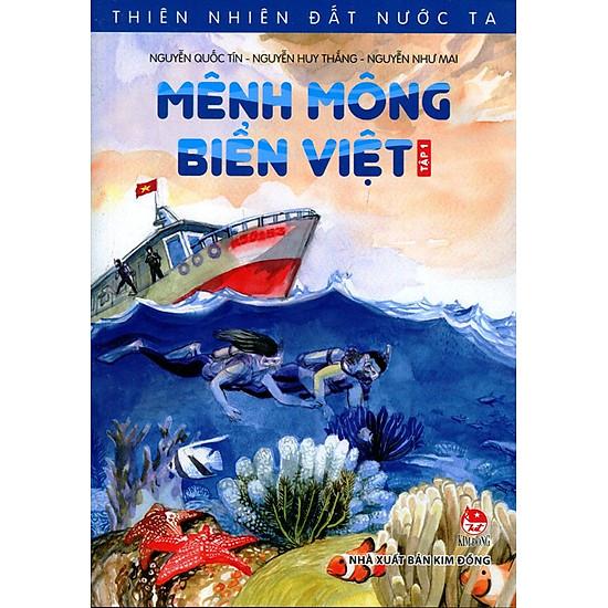 [Download Sách] Thiên Nhiên Đất Nước Ta - Mênh Mông Biển Việt (Tập 1)
