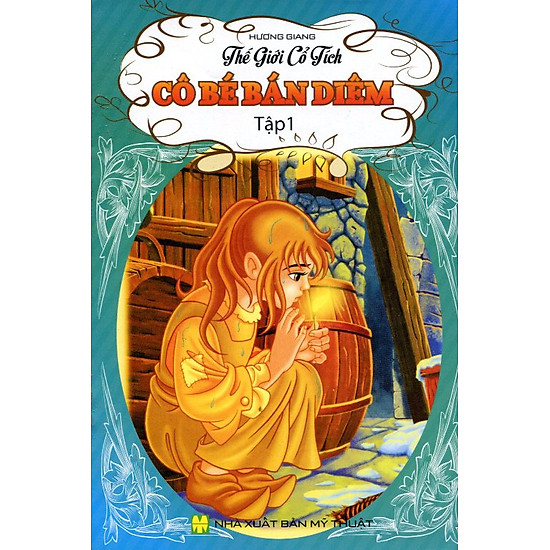Thế Giới Cổ Tích - Cô Bé Bán Diêm (Tập 1)