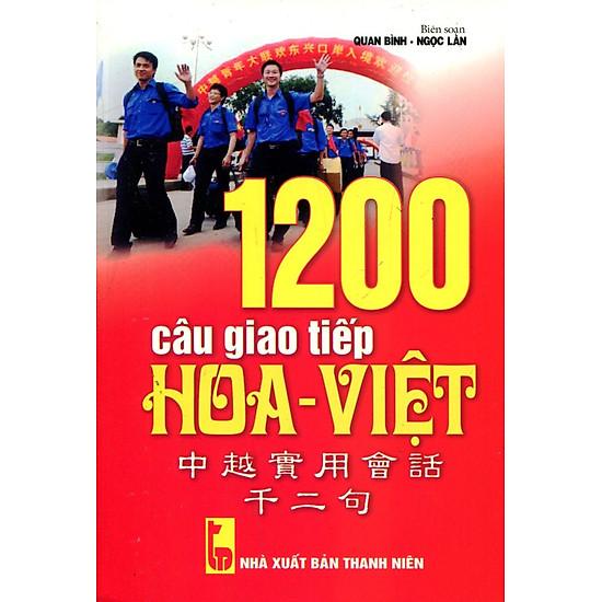 1200 Câu Giao Tiếp Hoa – Việt (Kèm CD)