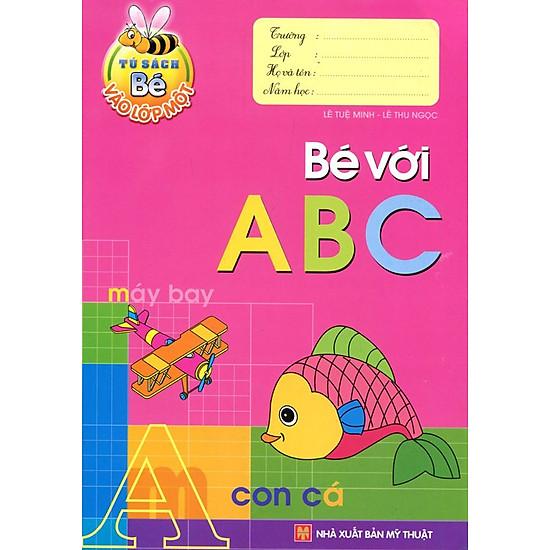 Tủ Sách Bé Vào Lớp 1 – Bé Với ABC