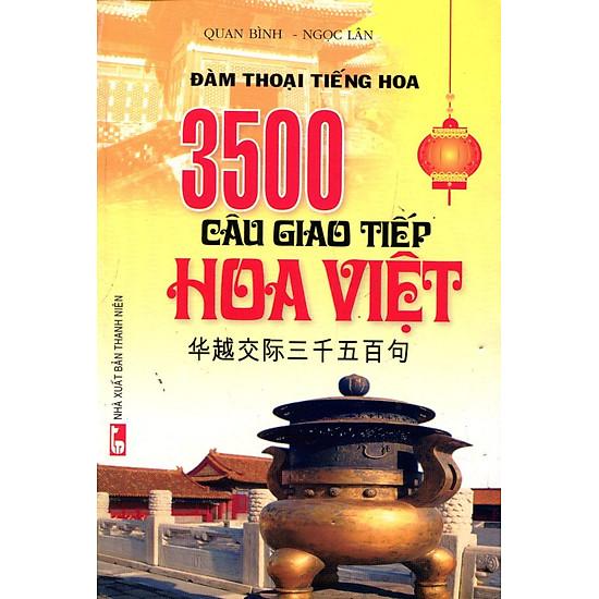 3500 Câu Giao Tiếp Hoa Việt (Kèm CD)