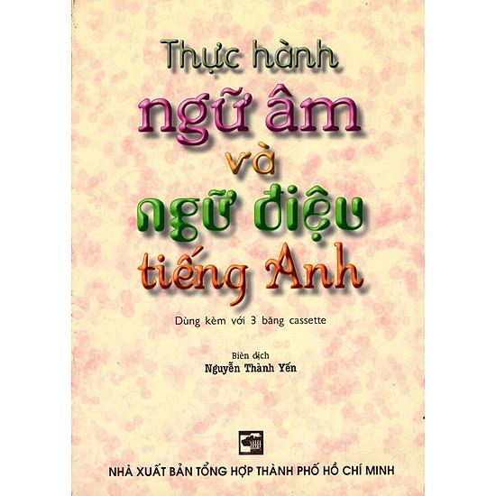[Download sách] Thực Hành Ngữ Âm Và Ngữ Điệu Tiếng Anh