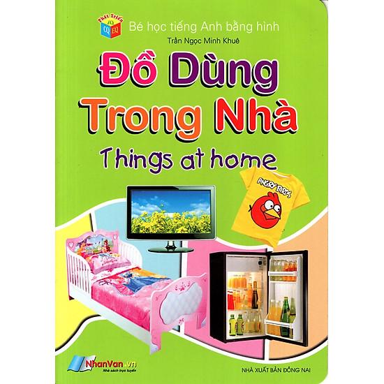 [Download Sách] Bé Học Tiếng Anh Bằng Hình: Đồ Dùng Trong Nhà