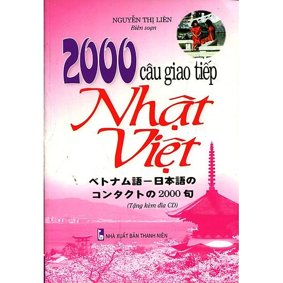 2000 Câu Giao Tiếp Nhật – Việt (Kèm CD)