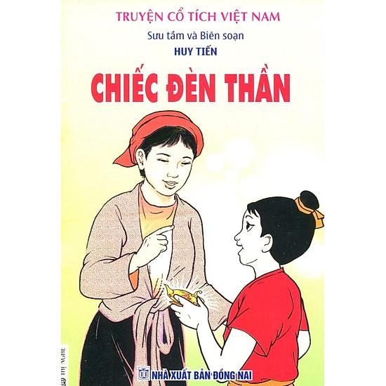Truyện Cổ Tích Việt Nam – Chiếc Đèn Thần