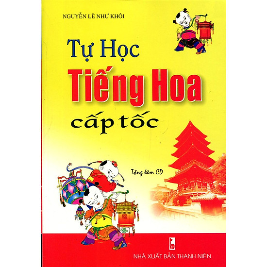 Tự Học Tiếng Hoa Cấp Tốc (Kèm CD)