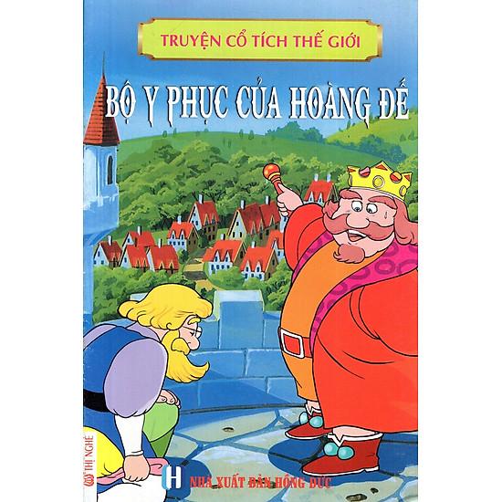 [Download Sách] Truyện Cổ Tích Thế Giới - Bộ Y Phục Của Hoàng Đế