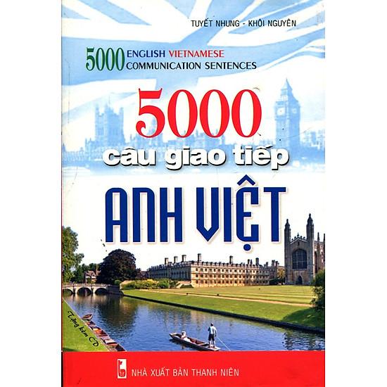 [Download sách] 5000 Câu Giao Tiếp Anh - Việt (Kèm CD)