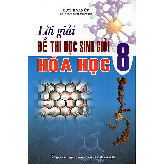 Lời Giải Đề Thi Học Sinh Giỏi Hóa Học Lớp 8