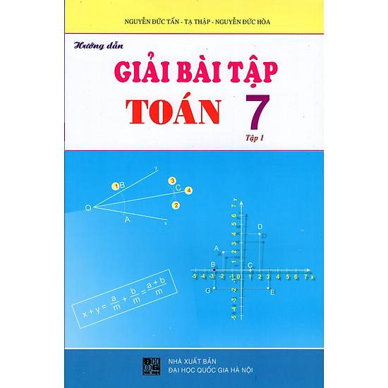 Hướng Dẫn Giải Bài Tập Toán Lớp 7 (Tập 1)