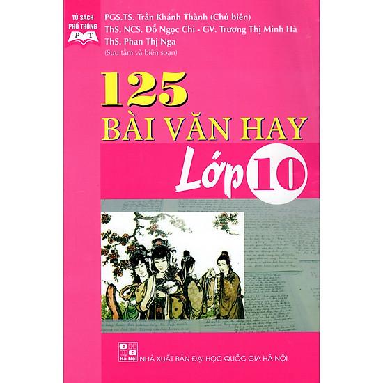 125 Bài Văn Hay Lớp 10