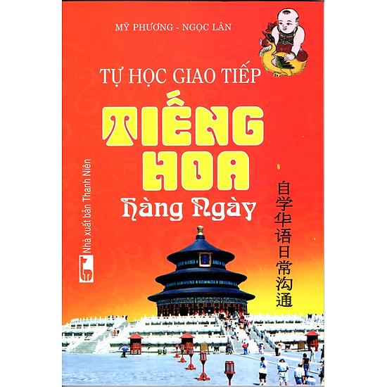 Tự Học Giao Tiếp Tiếng Hoa Hàng Ngày