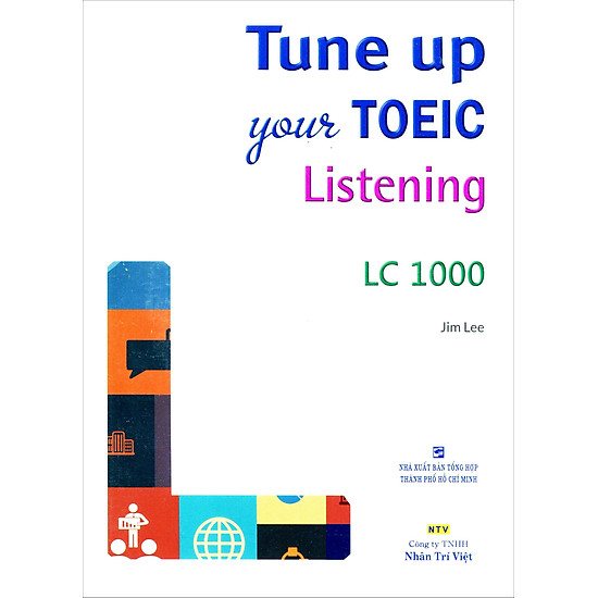 Tune Up Your TOEIC Listening LC 1000